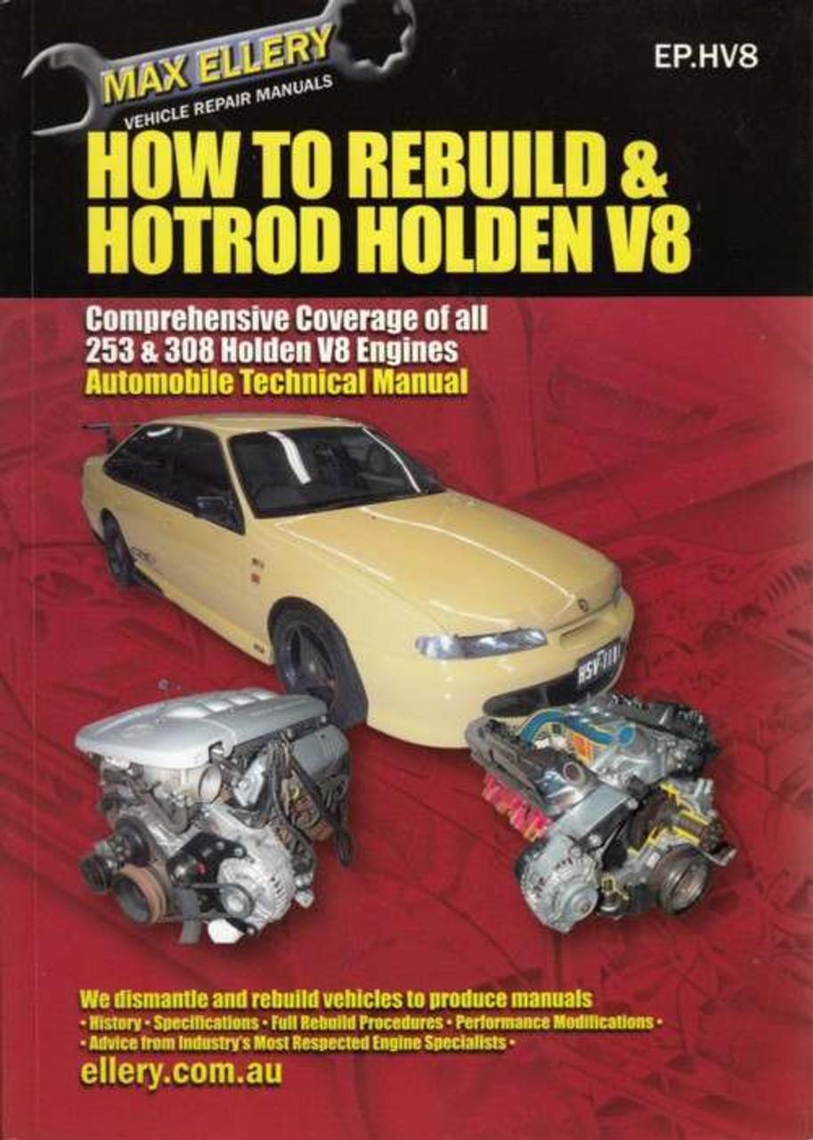 How To Rebuild and Hotrod Holden V8