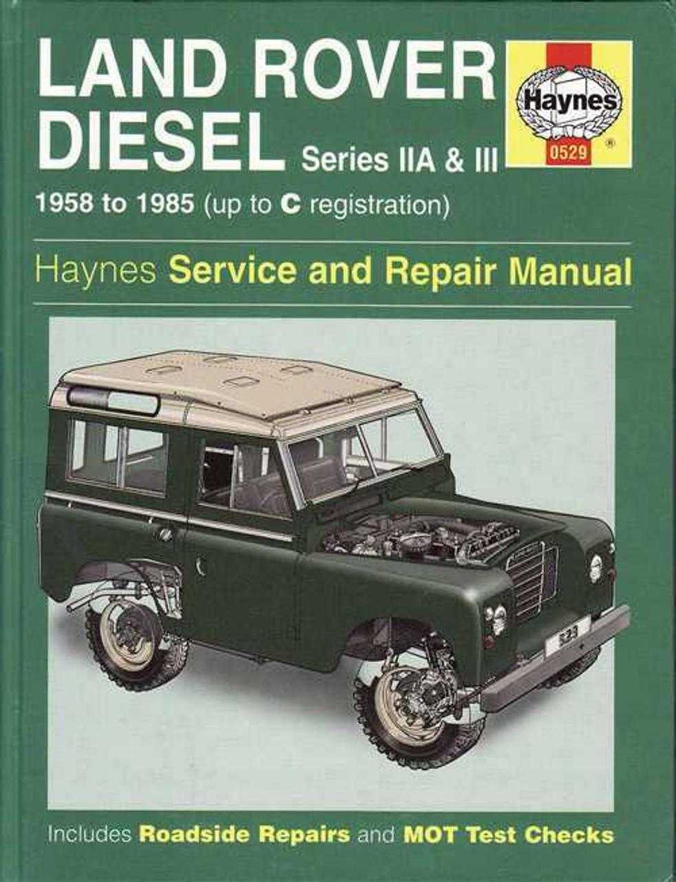 land rover diesel series iia & iii 1958 - 1985 workshop manual
