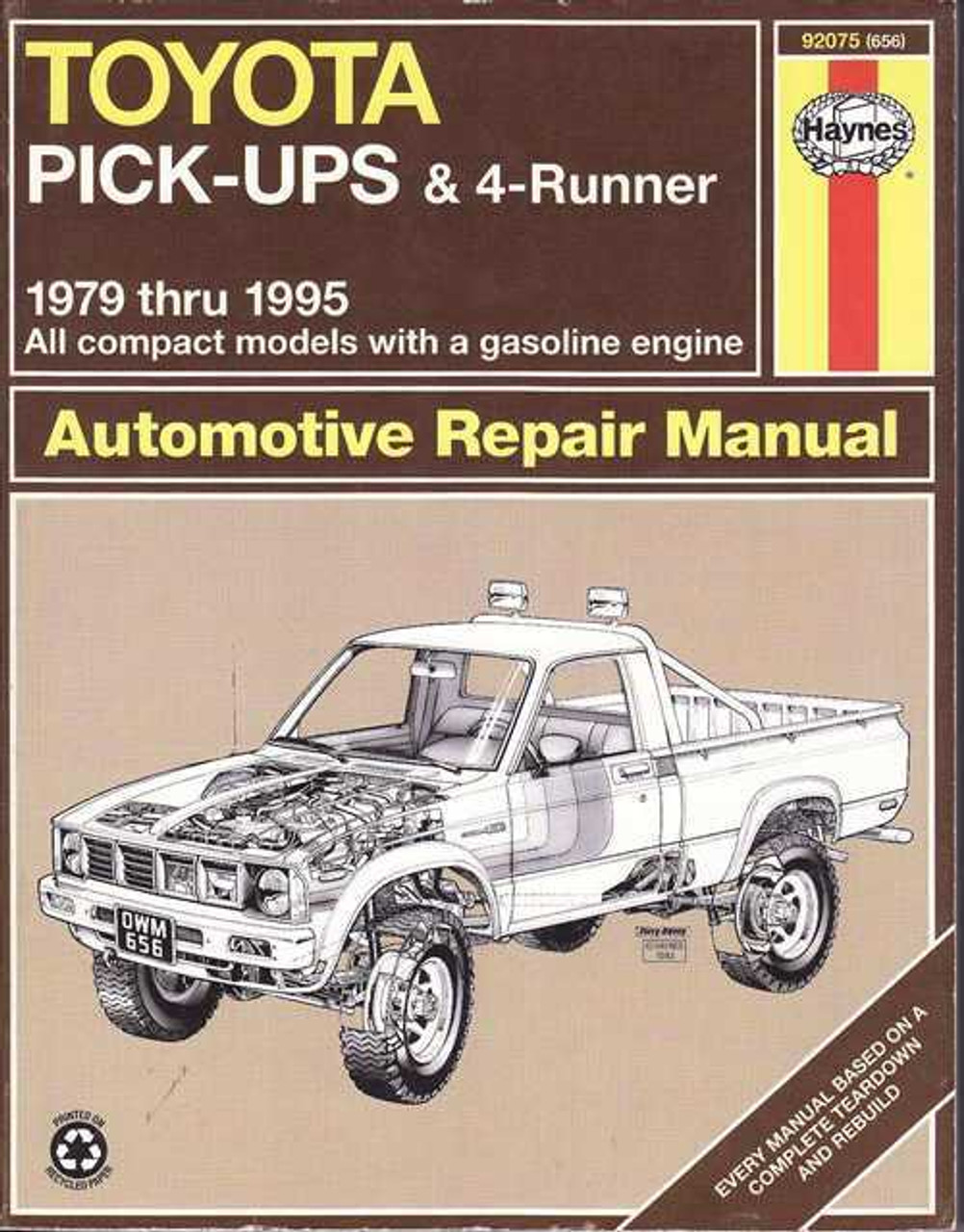 Toyota Pick-Ups and 4Runner 1979 - 1995 Workshop Manual