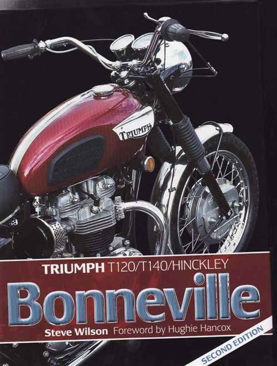 Triumph Bonneville T120 T140 Hinckley 2nd Edition