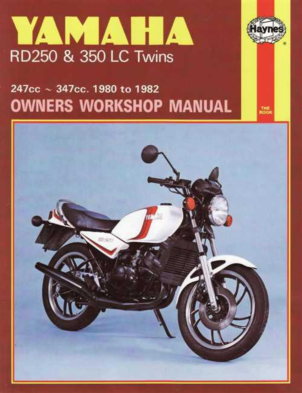 Yamaha RD250 and RD350 LC Twins 247cc, 347cc 1980 - 1982 Workshop Manual