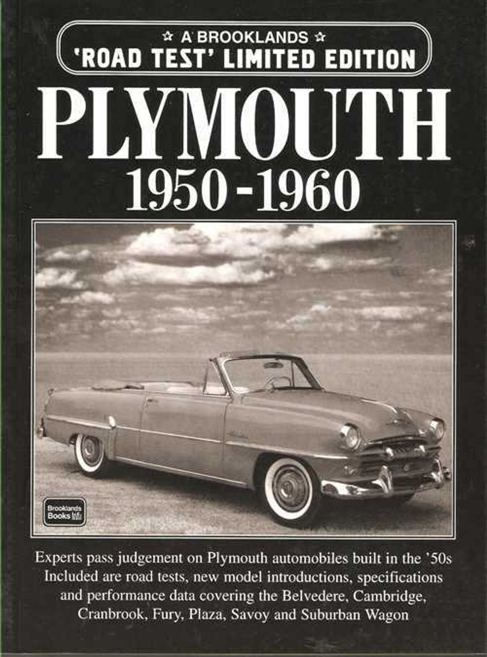 Plymouth 1950 - 1960 Limited Edition Road Tests