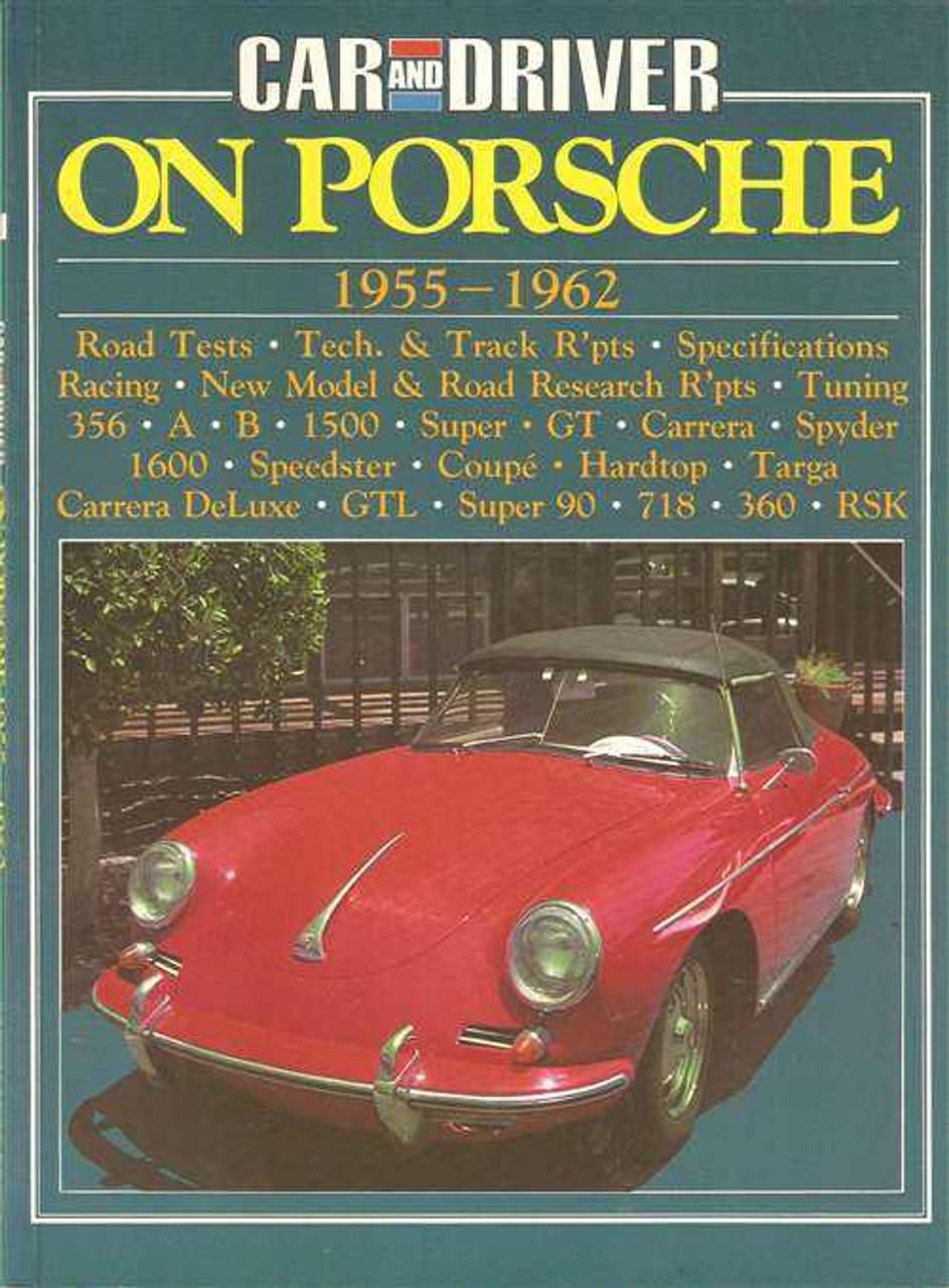 Car And Driver On Porsche 1955 - 1962