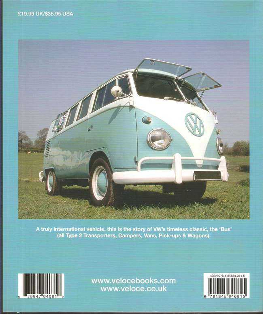 The Volkswagen Bus Book Type 2 Transporter Camper Panel Van Pick Up Wagon