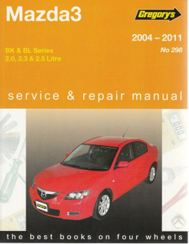 Mazda3 BK & BL Series 2.0, 2.3, 2.5 Litre 2004 - 2011 Workshop Manual front cover