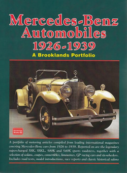 Mercedes-Benz Automobiles 1926 - 1939 A Brooklands Portfolio