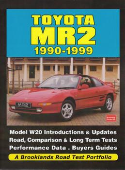 Toyota MR2 1990 - 1999 A Brooklands Road Test Portfolio (Brooklands Books)
