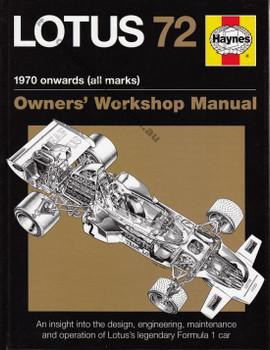 Lotus 72 1970 onwards (all marks) Owners' Workshop Manual by Haynes