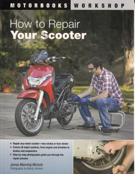 How to Repair Your Scooter by James Manning Michels