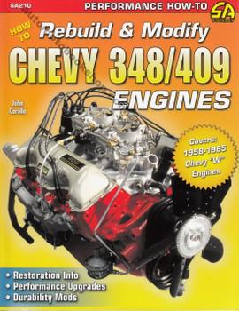 How to Rebuild & Modify Chevy 348 / 409 Engines by John Carollo