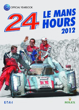 2012 Le Mans 24 Hours: Official Book