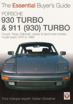 Porsche 930 Turbo & 911 (930) Turbo: The Essential Buyer's Guide by Adrian Streather
