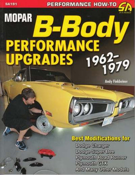 Mopar B-Body Performance Upgrades 1962 - 1979