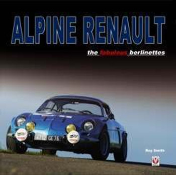 Alpine Renault – The Fabulous Berlinettes