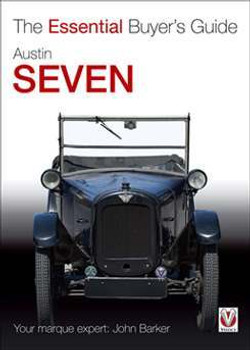 Austin Seven: The Essential Buyer's Guide