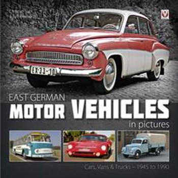 East German Motor Vehicles in Pictures