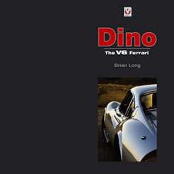 Ferrari Dino - The V6 Ferrari