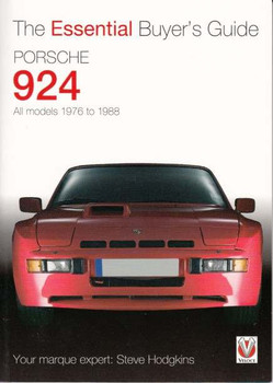Porsche 924 All models 1976 to 1988: The Essential Buyer's Guide