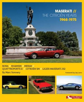Maserati The Citroen Years 1968 - 1975