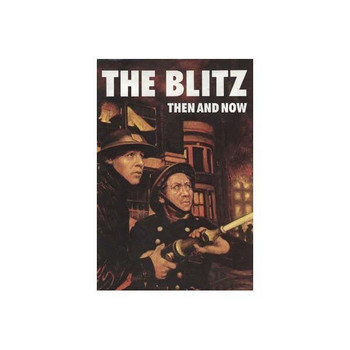 The Blitz: Then And Now  Volume Two