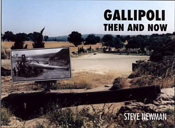 Gallipoli Then and Now Steve Newman