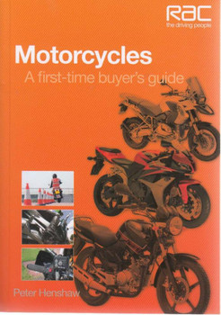 Motorcycles A Ffirst-time Buyer's Guide