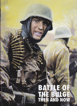 The Battle of the Bulge - Now and Then (After the Battle) (9780900913402)