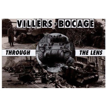 Villers-Bocage: Through The Lens