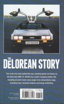 The DoLorean  Story: The Car, The People, The Scandal Back Cover