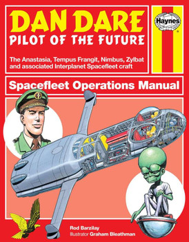 Dan Dare Pilot of the Future: Spacefleet Operations Manual