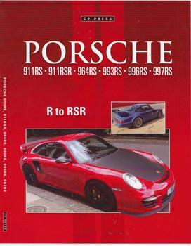 Porsche 911RS, 911RSR, 964RSR, 993RS, 996RS, 997RS