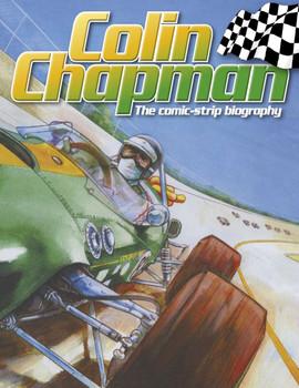 Colin Chapman The Comic-strip Biography