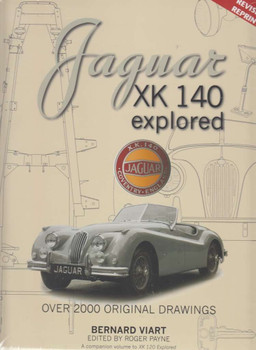 Jaguar XK140 Explored (Revised Reprint)