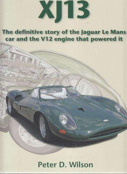 Jaguar XJ13 The Definitive Story