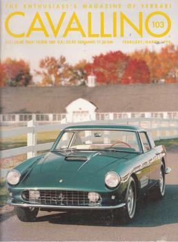 Cavallino The Enthusiast's Magazine of Ferrari Number 103
