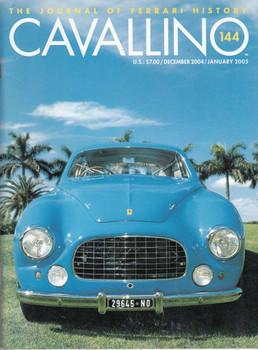Cavallino The Enthusiast's Magazine of Ferrari Number 144