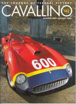 Cavallino The Enthusiast's Magazine of Ferrari Number 162 Dec 2007/Jan 2008
