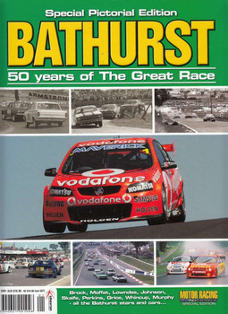 Bathurst 50 Years of The Great Race Special Pictorial Edition