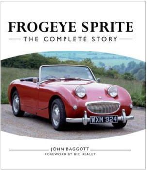 Frogeye Sprite The Complete Story