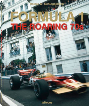 Formula 1. The Roaring 70s Edited by Niki Lauda