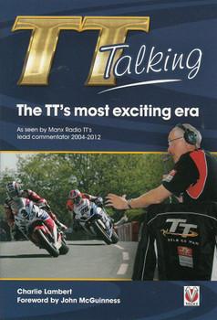 TT Talking: The TT's Most Exciting Era