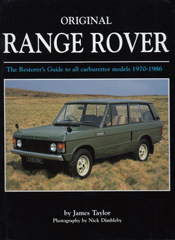 Original Range Rover The Restorer's Guide