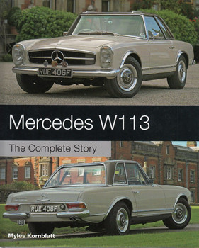 Mercedes W113 The Complete Story