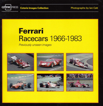 Ferrari Racecars 1966 - 1983 Previously Unseen Images