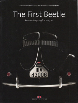 The First Beetle Resurrecting a 1938 Prototype