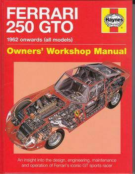 Ferrari 250 GTO 1962 Onwards Owners' Workshop Manual