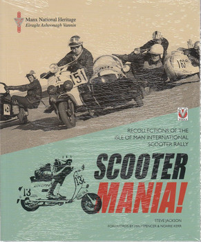 SCOOTER MANIA! - Recollections of the Isle of Man International Scooter Rally