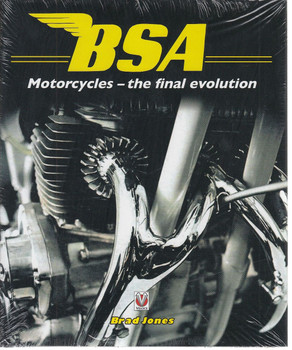BSA Motorcycles - The Final Evolution