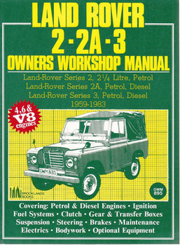 Land Rover 2, 2A, 3 Petrol & Diesel 4, 6 cylinder & V8 Owners Workshop Manual