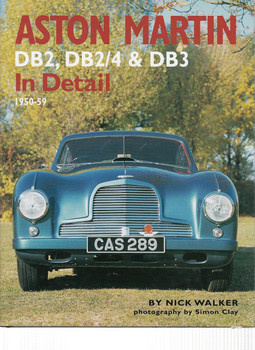 Aston Martin DB2, DB2/4 & DB3 in Detail 1950 - 1959